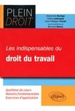 Bernard Bossu - Les indispensables du droit du travail.