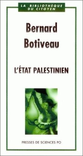Bernard Botiveau - L'Etat palestinien.