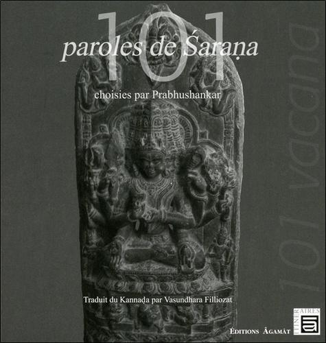 Bernard Bouanchaud - 101 paroles de Sarana choisies par Prabhushankar.