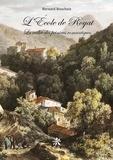 Bernard Boucheix - L'Ecole de Royat - La vallée des peintres romantiques.