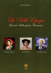 La Belle Epoque, les trois belles gloires françaises - La belle Meunière - La belle Otero - La belle Angèle.pdf