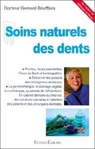 Bernard Boufflers - Soins naturels des dents.