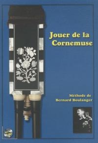 Bernard Boulanger - Jouer de la Cornemuse. 1 CD audio