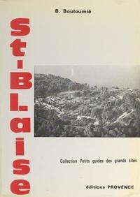 Bernard Bouloumié et  Collectif - Guide archéologique de Saint-Blaise - Saint-Mitre-les-Remparts, Bouches-du-Rhône.