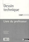 Bernard Bourgeois et Antoine Laloux - Dessin technique CAP - Livre du professeur.