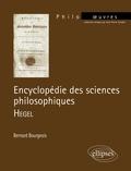 Bernard Bourgeois - Encyclopédie des sciences philosophiques - Hegel.