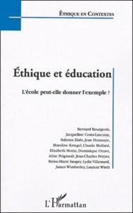 Bernard Bourgeois et Jacqueline Costa-Lascoux - Ethique et éducation - L'école peut-elle donner l'exemple ? Actes de la journée d'étude organisée par la Fondation Ostad Elahi-Ethique et solidarité humaine au ministère de la Jeunesse, de l'éducation nationale et de la recherhe le 23 mars 2003.
