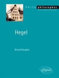 Bernard Bourgeois - Hegel.