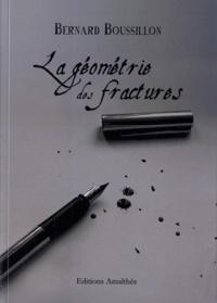 Bernard Boussillon - La géométrie des fractures.
