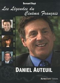 Bernard Boyé - Daniel Auteuil.