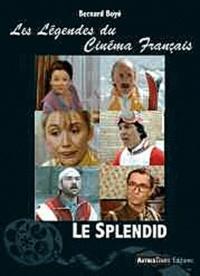 Bernard Boyé - Le Splendid.