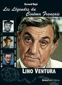 Bernard Boyé - Lino Ventura.