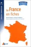 Bernard Braun et Francis Collignon - La France en fiches.