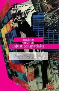 Bernard Bret et Philippe Gervais-Lambony - Justice et injustices spatiales.