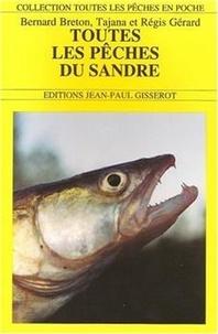 Bernard Breton - Toutes les pêches du sandre.