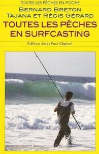 Bernard Breton et Tajana Gérard - Toutes les pêches en surfcasting.