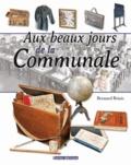 Bernard Briais - Aux beaux jours de la Communale.
