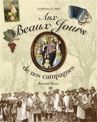 Bernard Briais - Aux Beaux Jours de nos campagnes.