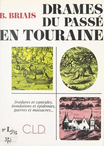Drames du passé en Touraine