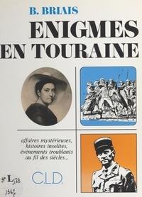 Bernard Briais - Énigmes en Touraine.