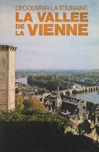Bernard Briais et Jean-Claude Degré - La vallée de la Vienne.