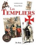 Bernard Briais - Les Templiers.