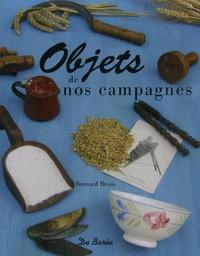 Bernard Briais - Objets de nos campagnes.