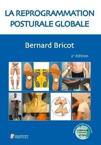 Bernard Bricot - La reprogrammation posturale globale.