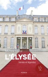 Bernard Brigouleix et Michèle Gayral - L'Elysée.