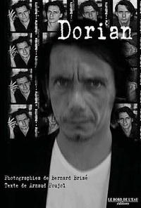 Bernard Brisé et Arnaud Poujol - Dorian.
