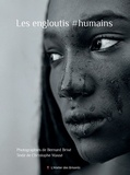 Bernard Brisé et Christophe Massé - Les engloutis #humains.