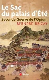 Le sac du palais dEté - Second guerre de lopium, Lexpédition anglo-française en Chine en 1860.pdf