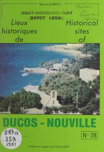 Lieux historiques de Ducos-Nouville. Historical sites of Ducos-Nouville