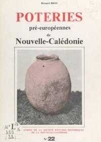 Bernard Brou - Poteries pré-européennes de Nouvelle-Calédonie.