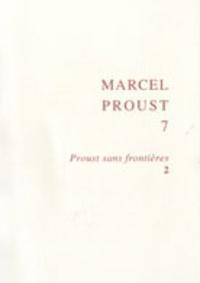 Bernard Brun et Masafumi Oguro - Proust sans frontières - Tome 2.