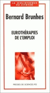Bernard Brunhes - Eurothérapies de l'emploi.