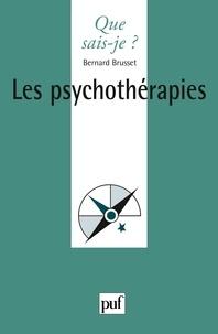 Bernard Brusset - Les psychothérapies.