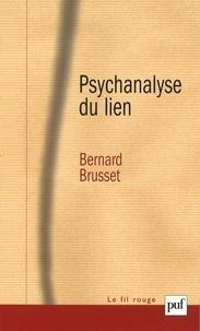 Bernard Brusset - Psychanalyse du lien - Les relations d'objet.