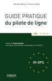 Bernard Cabanes - Guide pratique du pilote de ligne 2015.