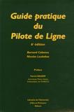 Bernard Cabanes et Nicolas Loukakos - Guide pratique du Pilote de Ligne.