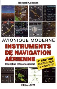 Bernard Cabanes - Instruments de navigation aérienne - Avionique moderne.