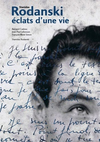 Bernard Cadoux et Jean-Paul Lebesson - Stanislas Rodanski, éclats d'une vie. 1 DVD