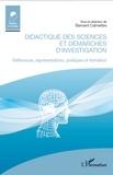 Bernard Calmettes - Didactique des sciences et démarches d'investigation - Références, représentations, pratiques et formation.