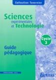 Bernard Calmettes et J-L Canal - Sciences expérimentales et technologie Cycle 3 - Guide pédagogique.