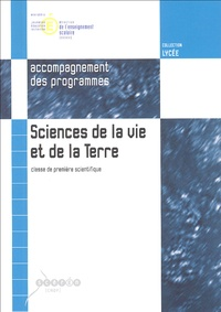 Bernard Calvino - Sciences de la vie et de la terre classe de 1e S - Accompagnement des programmes.