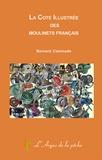 Bernard Caminade - La cote illustrée des moulinets français.