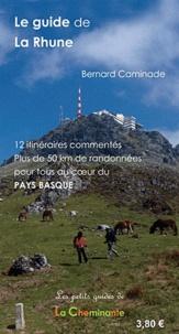 Bernard Caminade - Le guide de La Rhune.