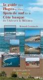 Bernard Caminade - Le guide des plages et des spots de surf de la Côte basque de l'Adour à la Bidassoa.