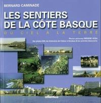 Bernard Caminade - Les sentiers de la Côte basque.