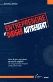 Bernard Caminel - Entreprendre et diriger autrement - Economie sociale.